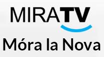 MiraTV Móra la Nova